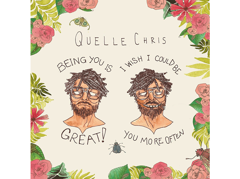 Quelle Chris - Being You Is Great [CD]