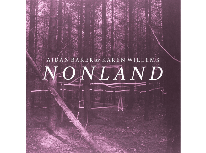 Aidan Baker, Karen Willems - Nonland (Ltd.Transparent LP+MP3) [LP + Download]