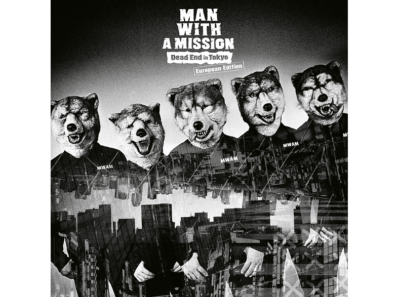 Man With A Mission - Dead End in Tokyo [CD]