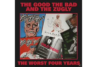 The Bad & The Zugly Good - The Worst Four Years - (Vinyl)