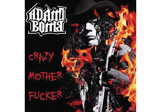 Adam Bomb - Crazy Motherfucker - (CD)