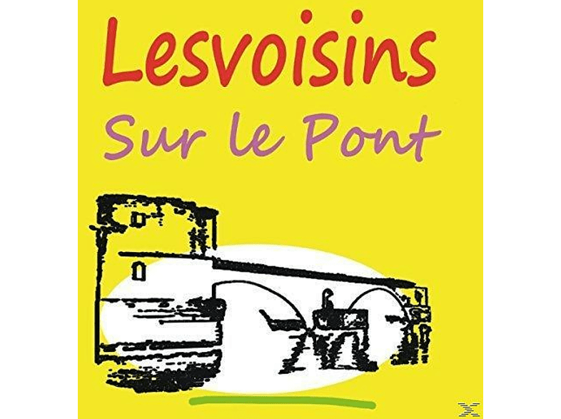 Lesvoisins - Sur Le Pont [Maxi Single CD]