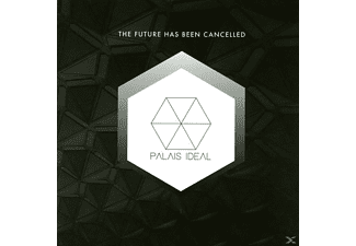 Palais Ideal - The Future Has Been Cancelled - (Vinyl)
