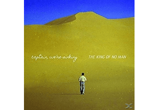 Captain We're Sinking - The King of No Man - (CD)