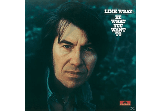 Link Wray - Be What You Want To - (Vinyl)