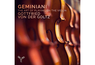 Gottfried Von Der Goltz - The Art Of  Playing On The Violon - (CD)