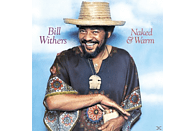 Bill Withers - Naked & Warm [Vinyl]