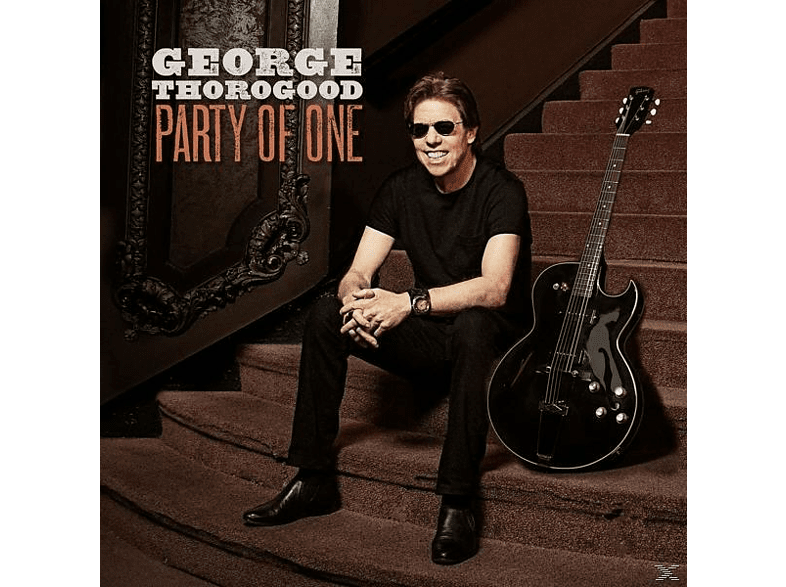 George Thorogood - Party Of One [CD]