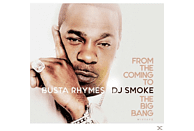 Dj Smoke, Busta Rhymes - From The Coming To The Big Bang Mixtape [CD]