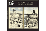 The The - YOU CAN T STOP WHAT S COMING [Vinyl]