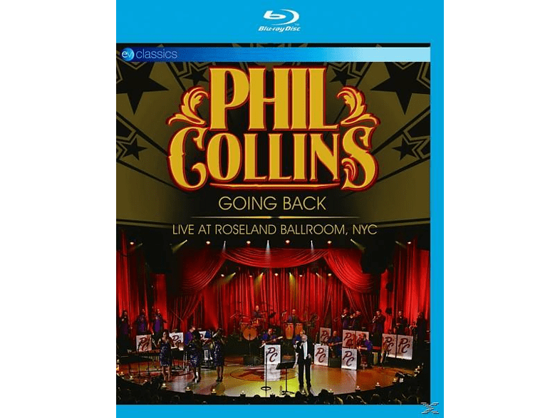 Phil Collins - Going Back: Live At Roseland Ballroom,Nyc [Blu-ray]