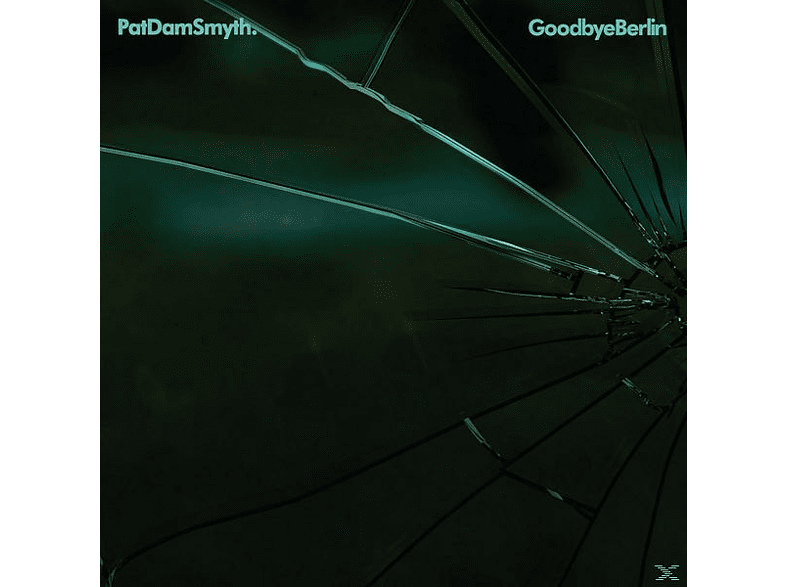 Pat Dam Smyth - Goodbye Berlin EP [EP (analog)]