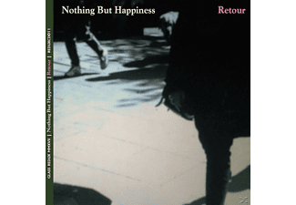Nothing But Happiness - Retour - (CD)