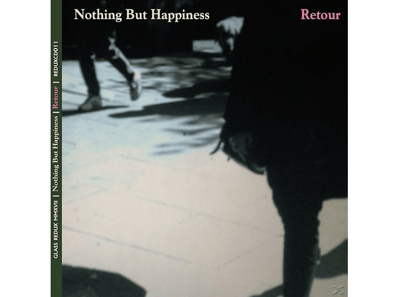 Nothing But Happiness - Retour [CD]