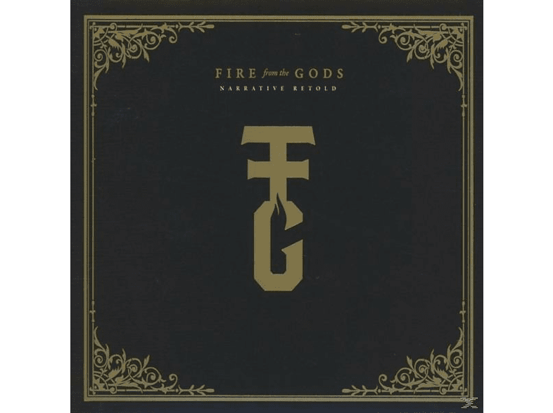 Fire From The Gods - Narrative Retold (Deluxe) [Vinyl]
