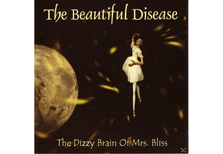 The Beautiful Disease - The Dizzy Brain Of Mrs.Bliss - (CD)