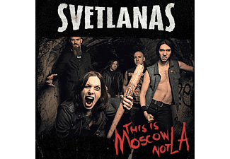 Svetlanas - This Is Moscow Not La - (CD)