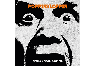 Popperklopper - Wolle Was Komme - (CD)