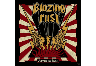 Blazing Rust - Armed To Exist - (CD)