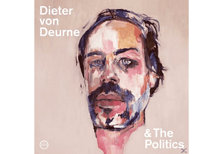 Dieter Von Deurne & The Politics - Dieter von Deurne And The Politics - (LP + Download)