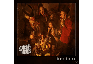 Dirty Thrills - Heavy Living - (CD)