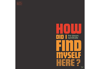The Dream Syndicate - How Did I Find Myself Here - (LP + Download)