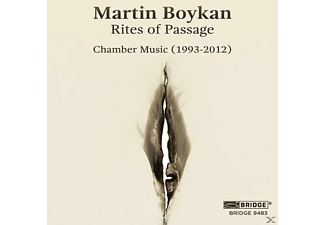 Martin Boykan - Rites Of Passage-Chamber Music (1993-2012) - (CD)