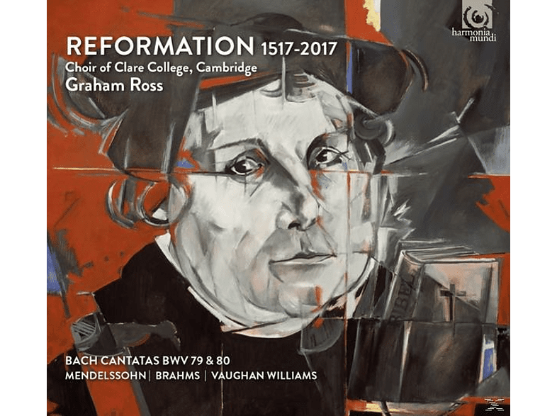 Graham Ross, Choir Of Clare College Cambridge - Reformation 1517-2017 [CD]
