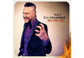 Ralf Gyllenhammar - Bed On Fire - (CD)