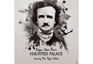 The Tiger Lillies - Edgar Allen Poe's Haunted Palace - (CD)