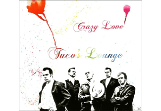 Tuco's Lounge - Crazy Love - (CD)