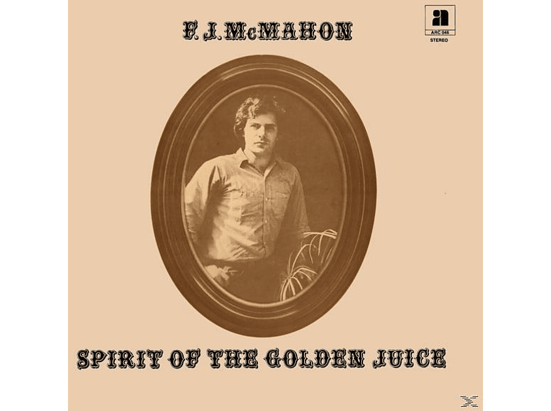 F.J. McMahon - Spirit Of The Golden Juice [Vinyl]
