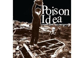 Poison Idea - LATEST WILL AND TESTAMENT - (CD)