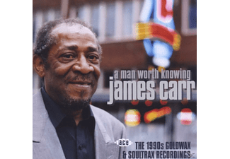 James Carr - A Man Worth Knowing: 1990s Goldwax & Soultrax Rec. - (CD)