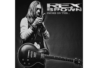 Rex Brown - Smoke On This - (CD)