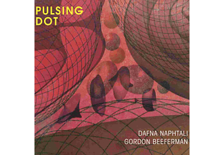 Dafna Naphtalis, Gordon Beeferman - Pulsing Dot - (CD)
