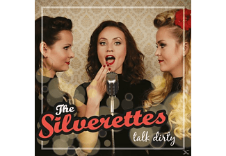 The Silverettes - Talk Dirty - (CD)