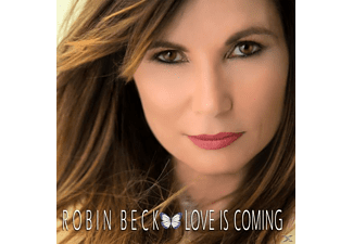 Robin Beck - Love Is Coming - (CD)
