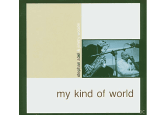 Abel, Stephan / Woode, Jimmy - My Kind Of World - (CD)
