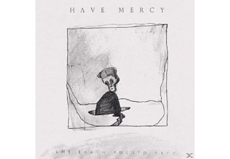Have Mercy - The Earth Pushed Back - (CD)
