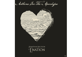 Jonathan Jackson + Enation - Anthems For The Apocalypse Nation - (CD)