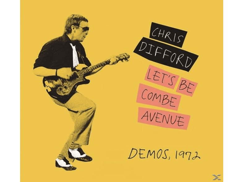 Chris Difford - Let's Be Combe Avenue...Demos,1972 [CD]