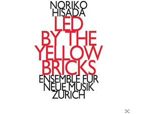 Ensemble Fuer Neue Musik Zuerich - Led by the yellow Bricks - (CD)