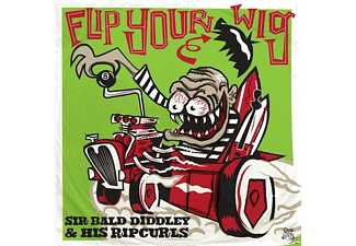Sir Bald Diddley And His Ripcurls - Flip Your Wig! - (Vinyl)
