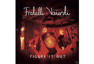 Fratelli Vaienti - Figure It Out [CD]