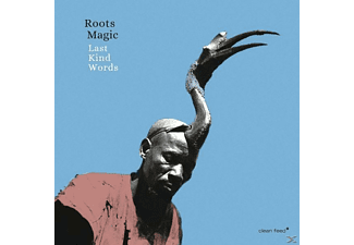 Roots Magic - Last kind words - (CD)