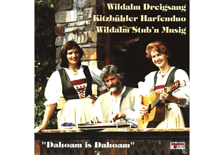 WILDALM DREIGSANG/KITZBÜHLER H - DAHOM IS DAHOAM - (CD)