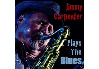 Jimmy Carpenter - Plays The Blues - (CD)