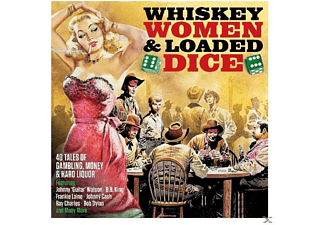 VARIOUS - Whiskey,Women & Loaded Dice - (CD)