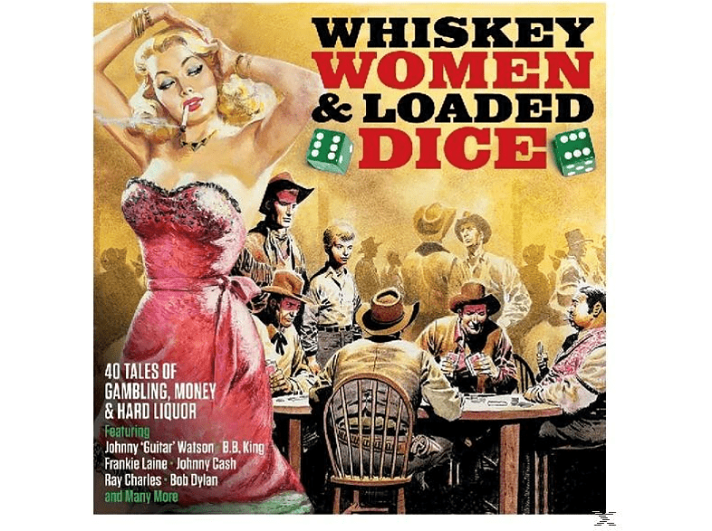 VARIOUS - Whiskey,Women & Loaded Dice [CD]